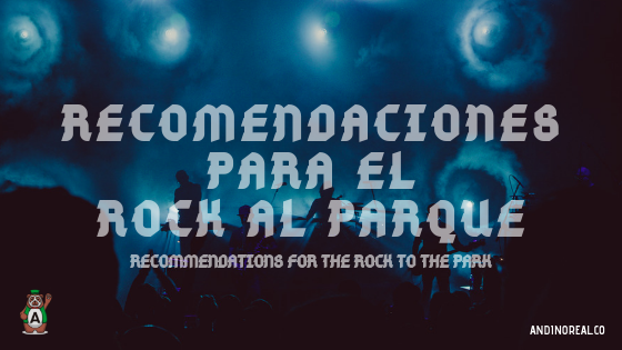 Recommendations to enjoy the Rock to the Park 2019