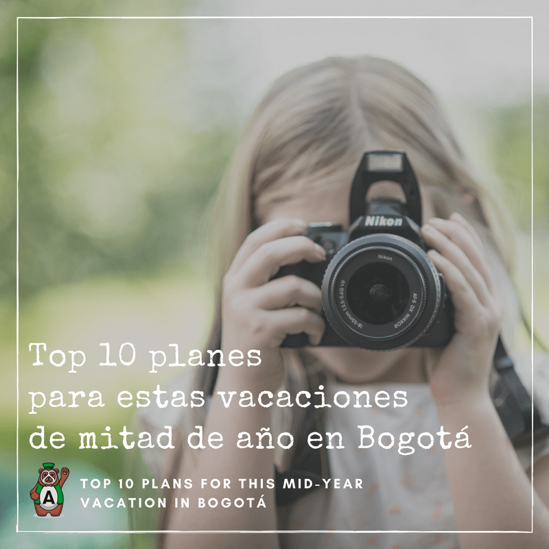 Top 10 plans for this mid-year vacation in Bogotá