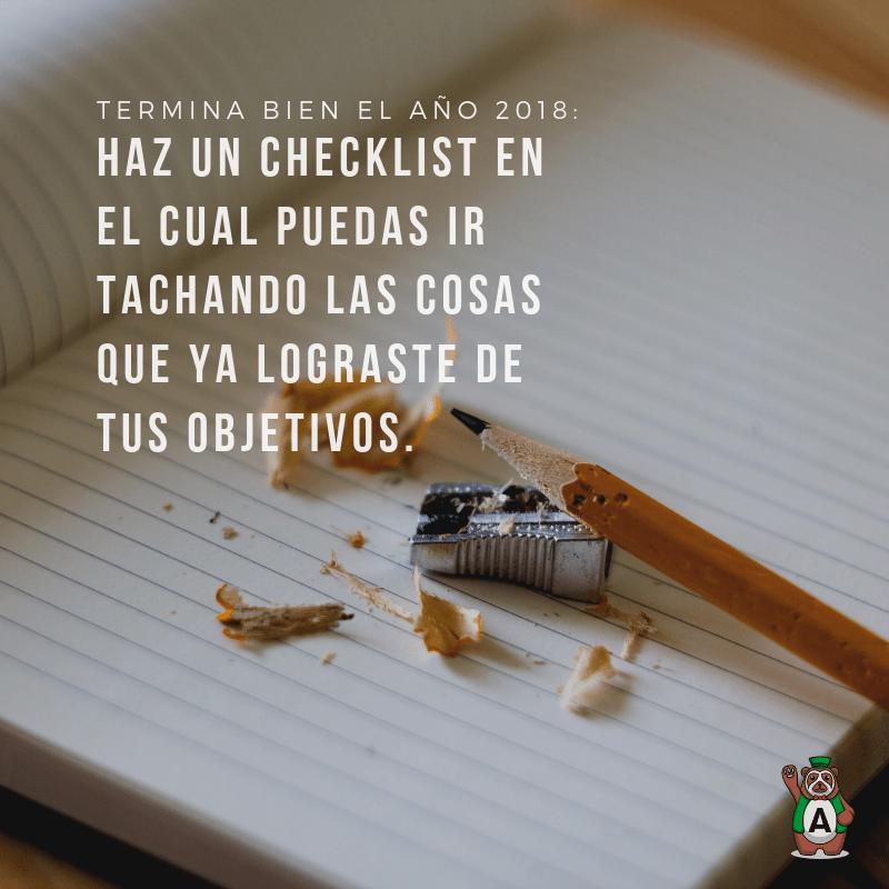 Haz un checklist en el cual puedas ir tachando las cosas que ya lograste de tus objetivos.