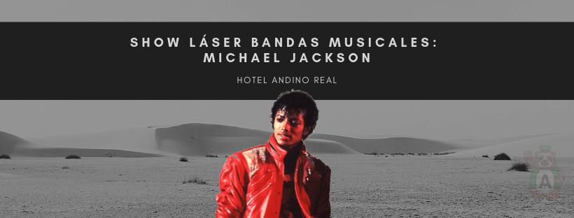 SHOW LÁSER BANDAS MUSICALES: MICHAEL JACKSON