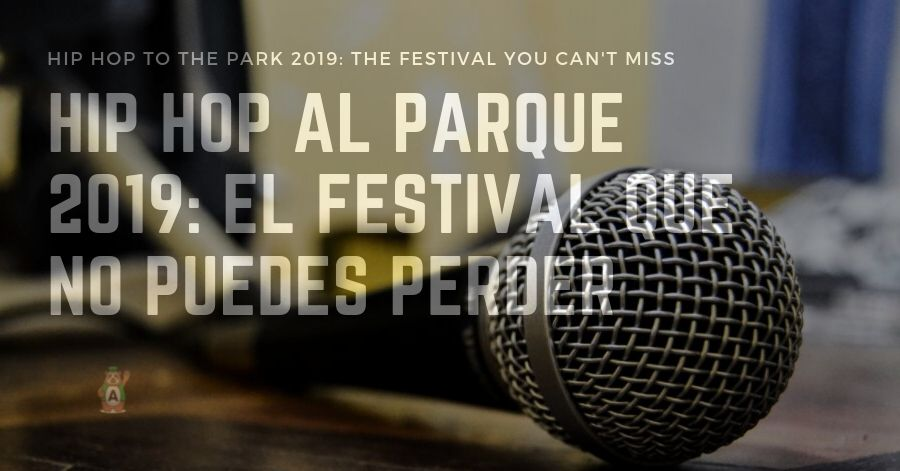 Hip Hop to the Park 2019: the festival you can't miss